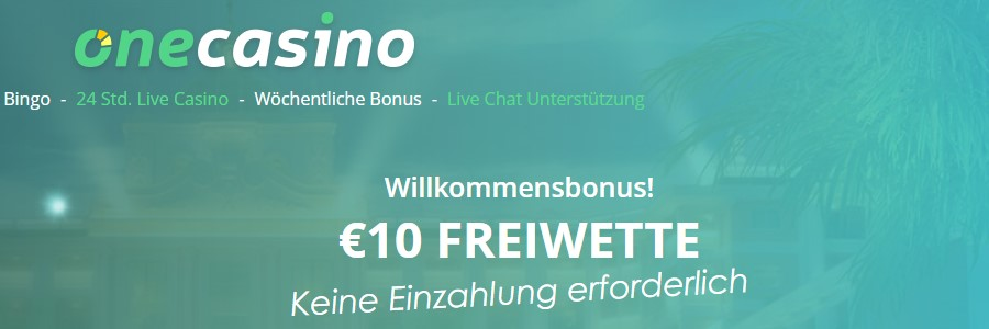 one casino 10 euro bonus