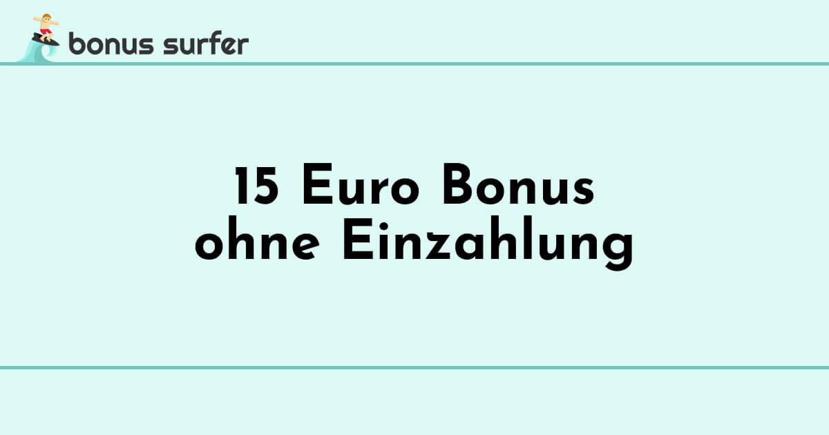 15 euro bonus